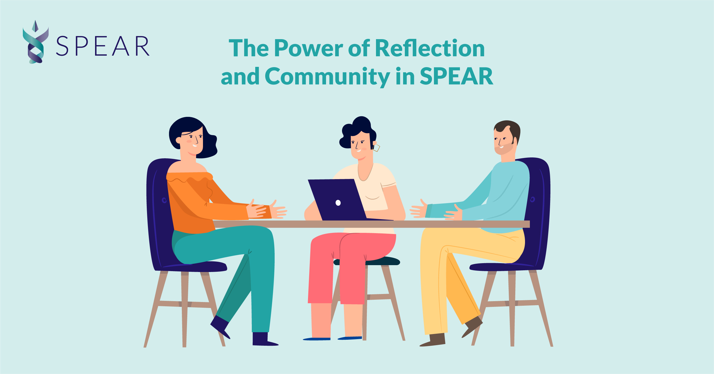 The Power of Reflection and Community in SPEAR