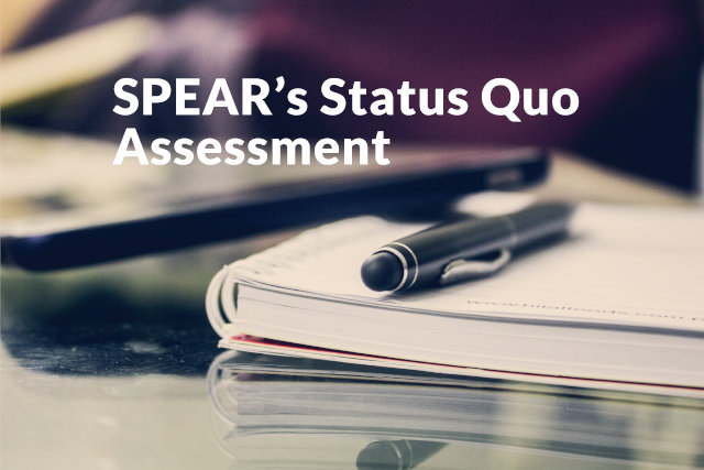 SPEAR starts with its Status Quo Assessments